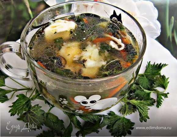 Суп из крапивы— как сварить крапивный суп