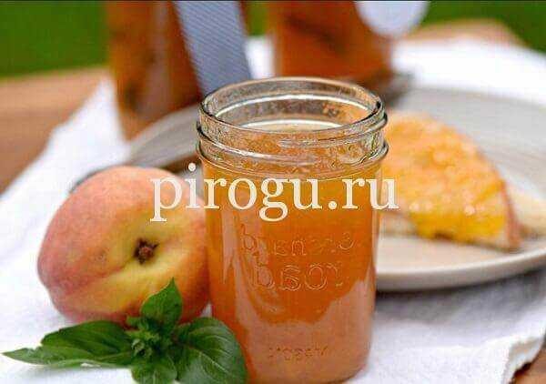 Повидло из персиков: принципы приготовления и хранения в домашних условиях. 13 рецептов со специями, фруктами, без сахара: в мультиварке, микроволновке, традиционным способом.